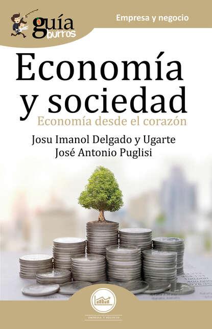 Фото - Josu Imanol Delgado y Ugarte GuíaBurros Economía y Sociedad josu imanol delgado y ugarte guíaburros poder y pobreza