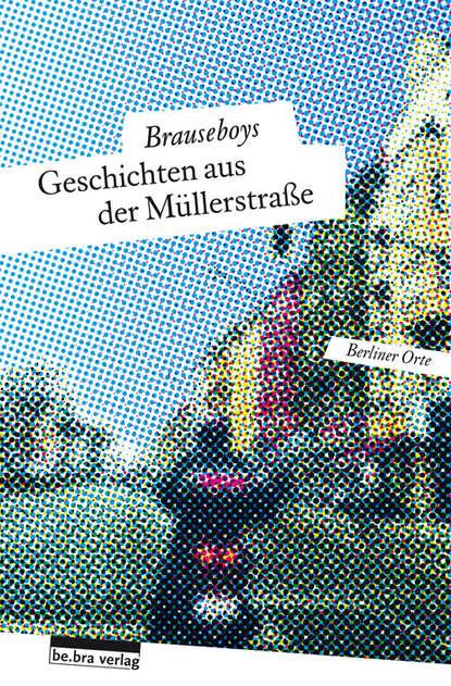 Frank Sorge Geschichten aus der Müllerstraße rudolf köhler geschichten aus der hosentasche