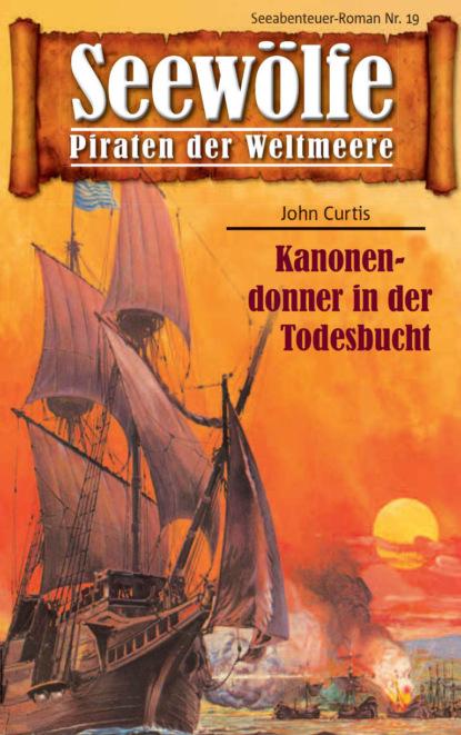 John Curtis Seewölfe - Piraten der Weltmeere 19 недорого