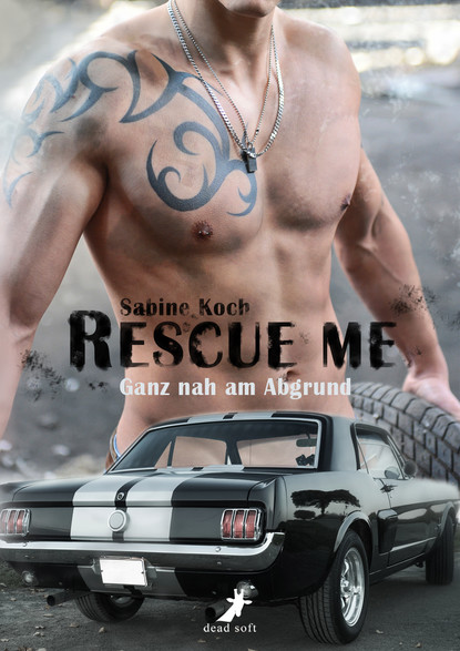 Фото - Sabine Koch Rescue me - ganz nah am Abgrund jill sanders rescue me