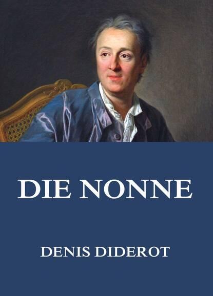 Denis Diderot Die Nonne