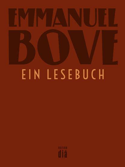 Emmanuel Bove Emmanuel Bove - ein Lesebuch недорого