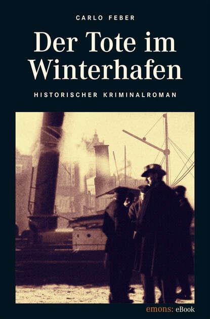 Carlo Feber Der Tote im Winterhafen der tote im see page 2