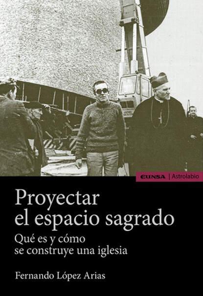 Fernando López Arias Proyectar el espacio sagrado alejandro arias el niã±o predicador