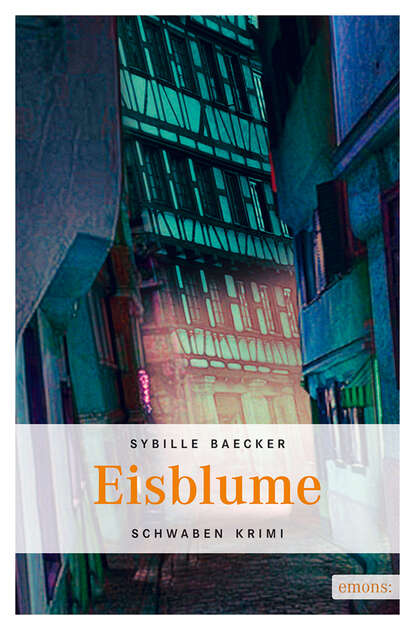 Sybille Baecker Eisblume sybille baecker neckartreiben