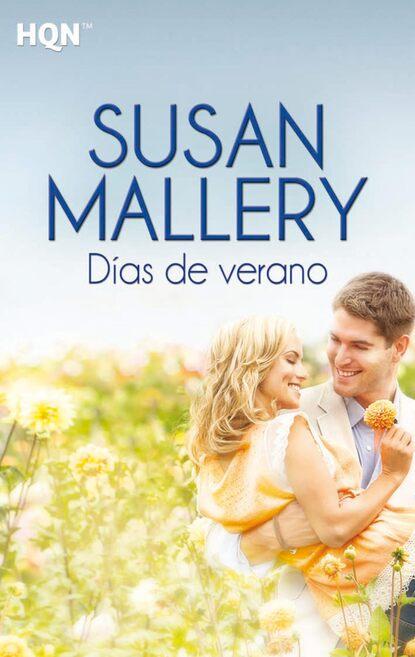 Susan Mallery Días de verano недорого