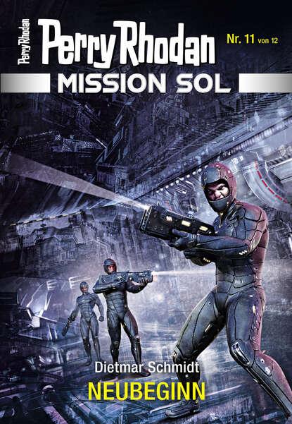 Dietmar Schmidt Mission SOL 11: NEUBEGINN недорого