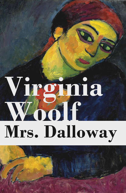 Фото - Virginia Woolf Mrs. Dalloway virginia woolf mrs dalloway