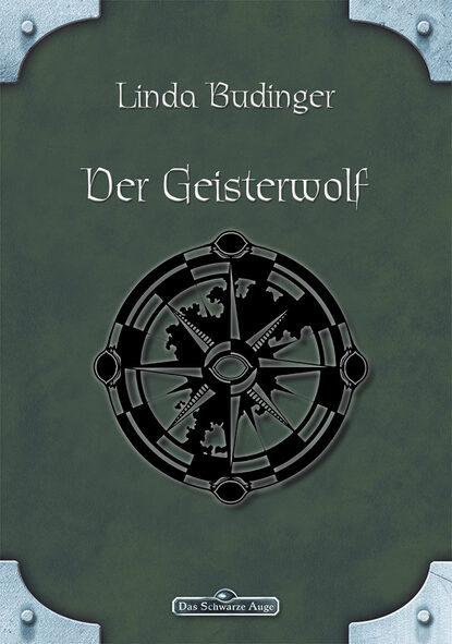 Фото - Linda Budinger DSA 40: Der Geisterwolf linda budinger cotton reloaded sammelband 9 folgen 25 27