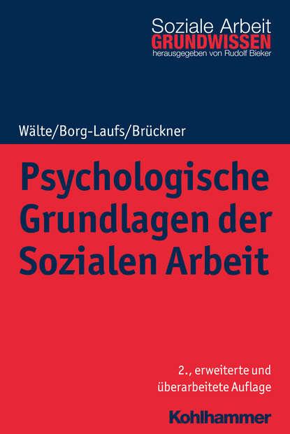 Dieter Wälte Psychologische Grundlagen der Sozialen Arbeit friedrich ebert stiftung lesebuch der sozialen demokratie band 1 grundlagen der sozialen demokratie