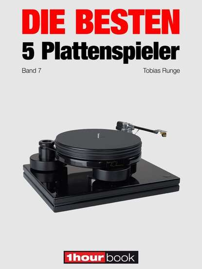 Thomas Schmidt Die besten 5 Plattenspieler (Band 7) thomas schmidt die besten 5 hifi verstärker