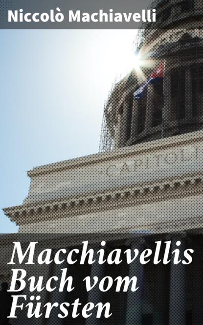 Niccolo Machiavelli Macchiavellis Buch vom Fürsten mein erstes buch vom weihnachtsmann