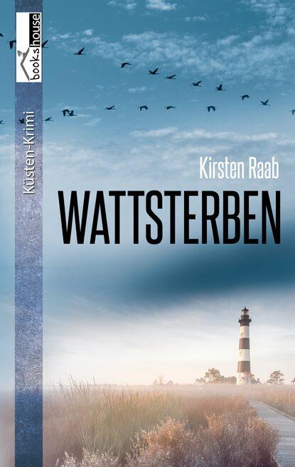 Kirsten Raab Wattsterben недорого