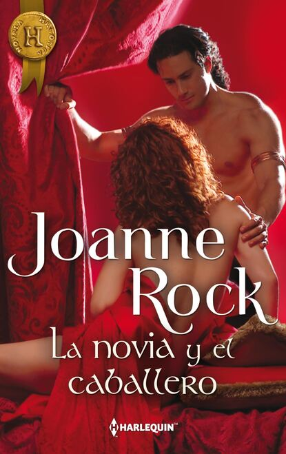 Joanne Rock La novia y el caballero joanne rock the pleasure trip