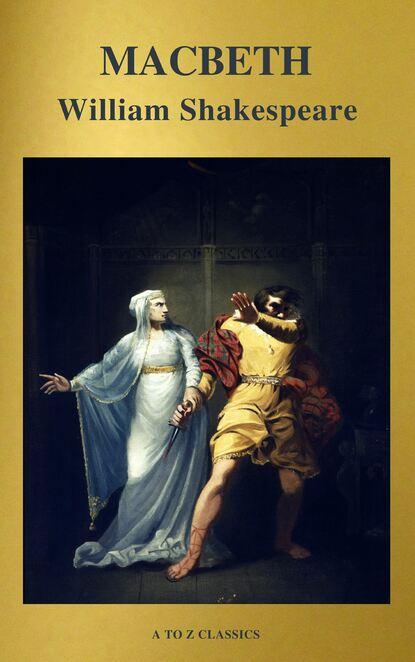 A to Z Classics Macbeth ( Active TOC, Free Audiobook) (A to Z Classics) недорого