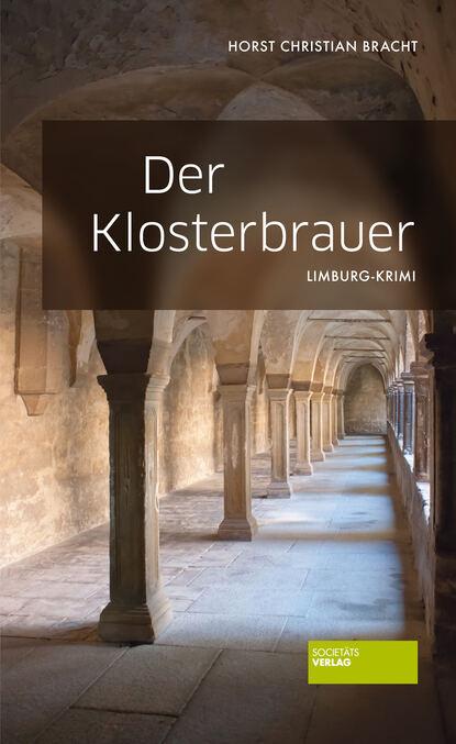 Hans Chr. Bracht Der Klosterbrauer