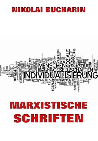 Фото - Nikolai Bucharin Marxistische Schriften nikolai bucharin das abc des kommunismus