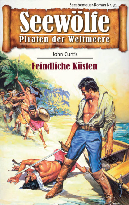John Curtis Seewölfe - Piraten der Weltmeere 31 недорого