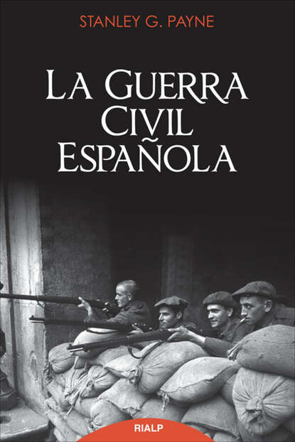Stanley Payne La guerra civil española недорого