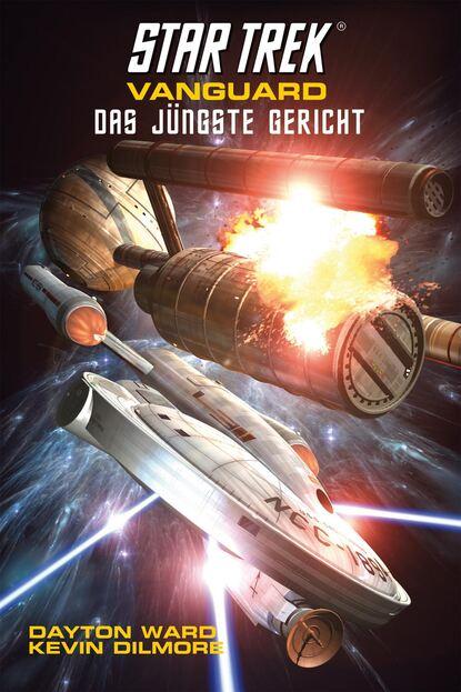 Dayton Ward Star Trek - Vanguard 7: Das jüngste Gericht udo scheu das jüngste gericht