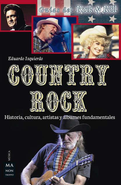 Eduardo Izquierdo Country Rock eduardo milán ensayos unidos