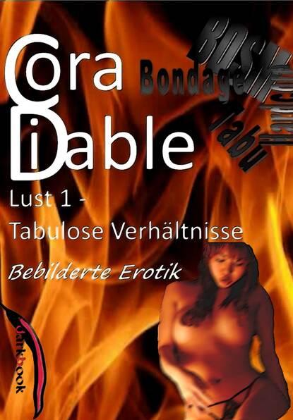 Cora Diable Lust 1 - Tabulose Verhältnisse cora diable lust 4 benutzte gespielinnen