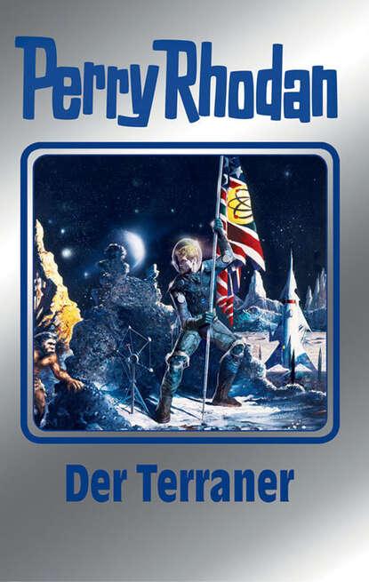 Peter Terrid Perry Rhodan 119: Der Terraner (Silberband) peter terrid perry rhodan 114 die sporenschiffe silberband