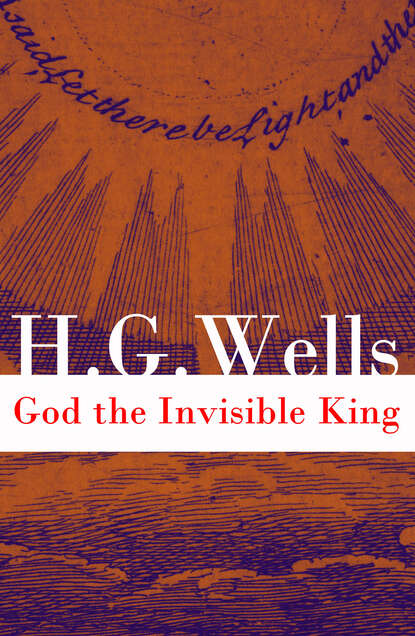 Фото - H. G. Wells God the Invisible King (The original unabridged edition) h g wells select conversations with an uncle the original 1895 edition
