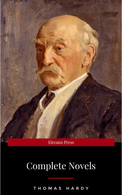 Томас Харди The Complete Novels of Thomas Hardy томас харди hardy thomas the complete novels oregan classics the greatest writers of all time
