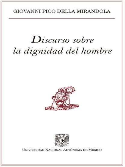 Giovanni Pico della Mirandola Discurso sobre la dignidad del hombre giovanni mongiovì le tessere del paradiso