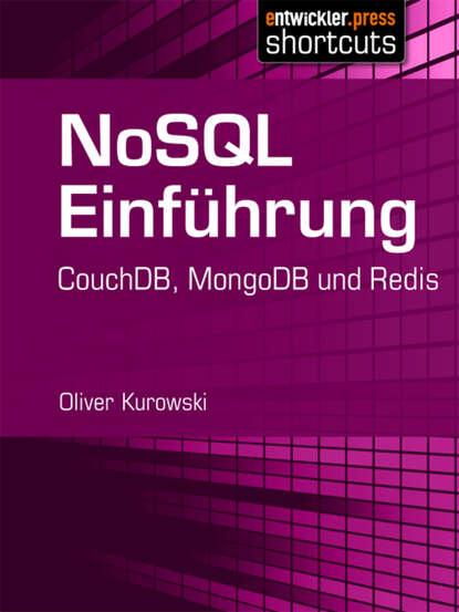 Oliver Kurowski NoSQL Einführung adam kurowski kartograf z madar kaan