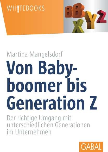 Martina Mangelsdorf Von Babyboomer bis Generation Z