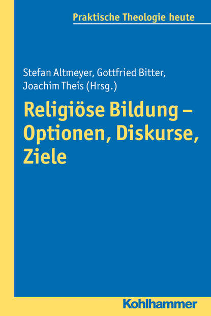 Группа авторов Religiöse Bildung - Optionen, Diskurse, Ziele группа авторов zensur vom 16 bis zum 18 jahrhundert begriffe diskurse praktiken