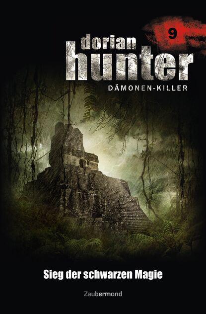 Ernst Vlcek Dorian Hunter 9 - Sieg der schwarzen Magie ernst vlcek dorian hunter 9 sieg der schwarzen magie