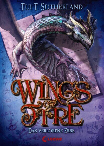 Tui T. Sutherland Wings of Fire 2 - Das verlorene Erbe tui t sutherland wings of fire book 3