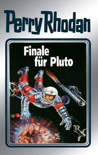 Hans Kneifel Perry Rhodan 54: Finale für Pluto (Silberband) недорого