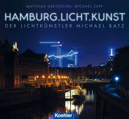 Matthias Gretzschel Hamburg.Licht.Kunst matthias reim hamburg