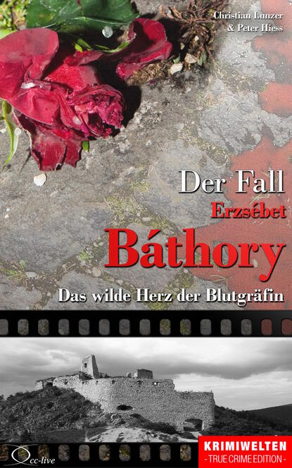 Peter Hiess Der Fall Erzsébet Báthory peter hiess der fall dora buntrock