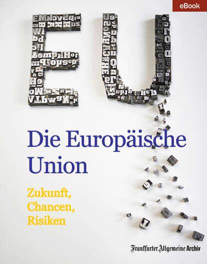 Фото - Frankfurter Allgemeine Archiv Die Europäische Union frankfurter allgemeine archiv ostsee