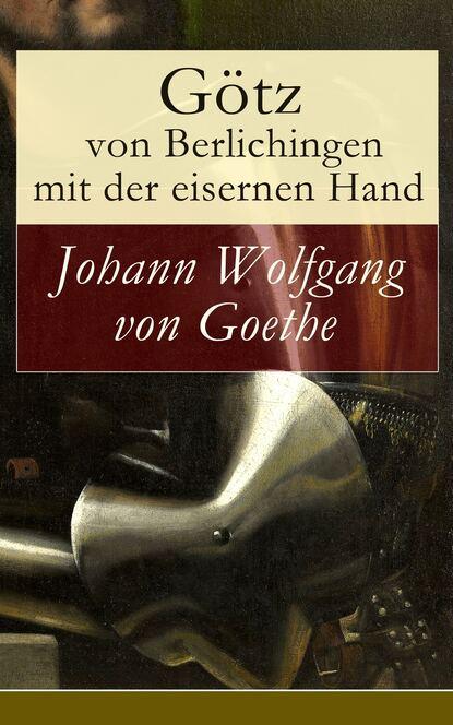 j wolfgang von goethe marianne von willemer goethes briefwechsel mit marianne von willemer Johann Wolfgang von Goethe Götz von Berlichingen mit der eisernen Hand