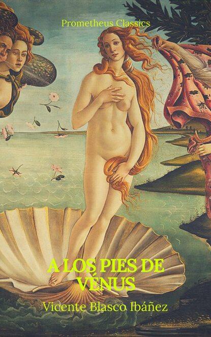 A los pies de V?nus (Prometheus Classics)