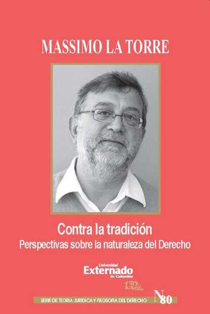 Massimo La Torre Contra la tradición heiner flassbeck contra la troika