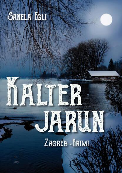 Фото - Sanela Egli Kalter Jarun werner köhler crinellis kalter schatten