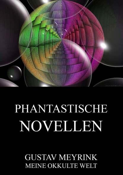 Gustav Meyrink Phantastische Novellen petersburger novellen