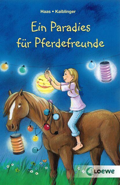 Meike Haas Ein Paradies für Pferdefreunde недорого