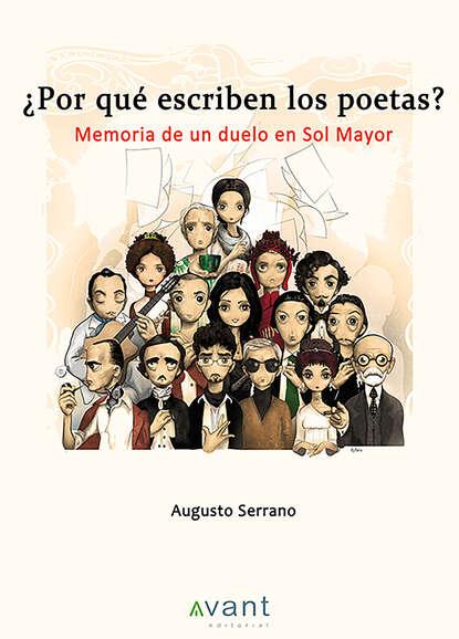 Augusto Serrano ¿Por qué escriben los poetas? augusto sarmiento ruminations of an orthopaedist