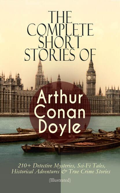 Фото - Arthur Conan Doyle The Complete Short Stories of Arthur Conan Doyle conan