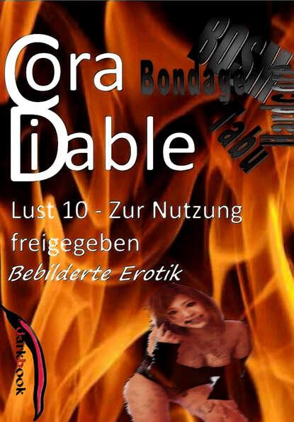 Cora Diable Lust 10 – Zur Nutzung freigegeben cora diable lust 4 benutzte gespielinnen