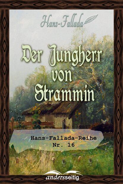 Hans Fallada Der Jungherr von Strammin hans von schweinichen pamiętnik