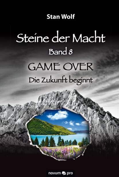 Stan Wolf Steine der Macht - Band 8 tino steinchen intrigen der macht band 3
